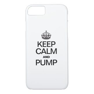 KEEP CALM AND PUMP iPhone 7 CASE