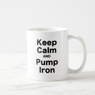 Keep Calm and Pump Iron Mugs
