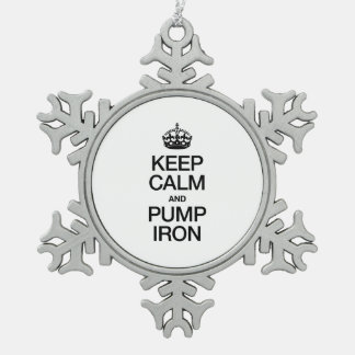 KEEP CALM AND PUMP IRON SNOWFLAKE PEWTER CHRISTMAS ORNAMENT