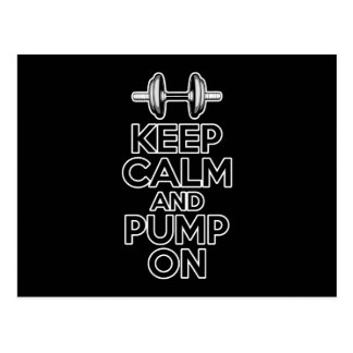 Keep Calm and Pump On Postcard