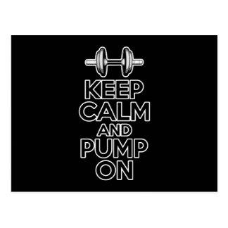 Keep Calm and Pump On Postcard