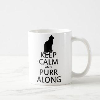Keep Calm and PURR Along Classic White Coffee Mug