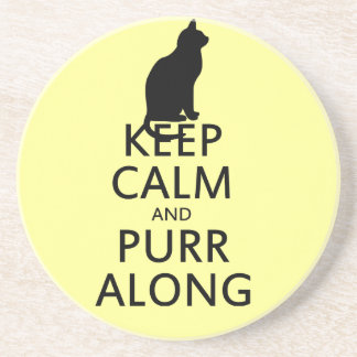 Keep Calm and PURR Along Sandstone Coaster