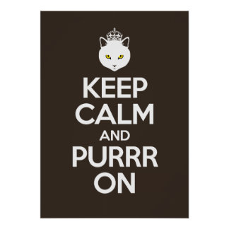 Keep Calm and Purrr On Poster