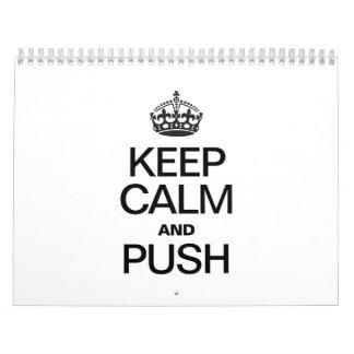 KEEP CALM AND PUSH CALENDAR