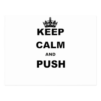 KEEP CALM AND PUSH POSTCARD