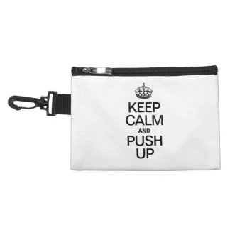 KEEP CALM AND PUSH UP ACCESSORY BAGS