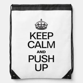 KEEP CALM AND PUSH UP DRAWSTRING BAG