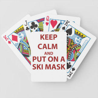 Keep Calm and Put on a ski mask! Bicycle Playing Cards