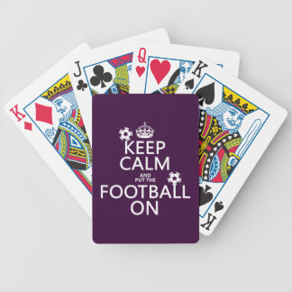 Keep Calm and (put the) Football On (customizable) Bicycle Playing Cards