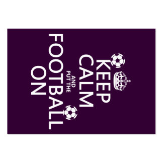 Keep Calm and (put the) Football On (customizable) Large Business Cards (Pack Of 100)
