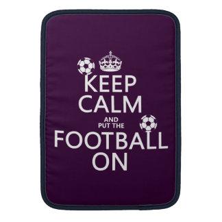 Keep Calm and (put the) Football On (customizable) Sleeve For MacBook Air