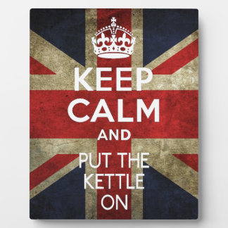 KEEP CALM AND PUT THE KETTLE ON PLAQUE
