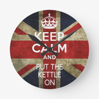 KEEP CALM AND PUT THE KETTLE ON ROUND CLOCK