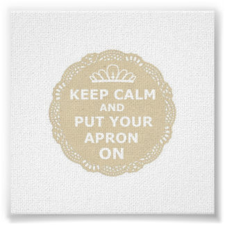 Keep Calm and Put Your Apron On Canvas Poster
