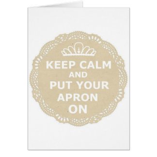Keep Calm and Put Your Apron On Card