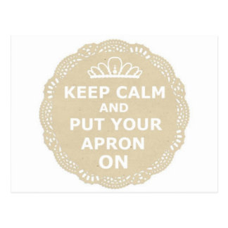 Keep Calm and Put Your Apron On Postcard