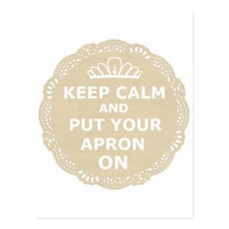 Keep Calm and Put Your Apron On Postcard