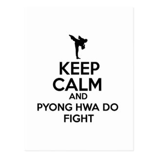 Keep Calm And Pyong Hwa Do Fight Postcard