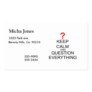 Keep Calm And Question Everything Business Card