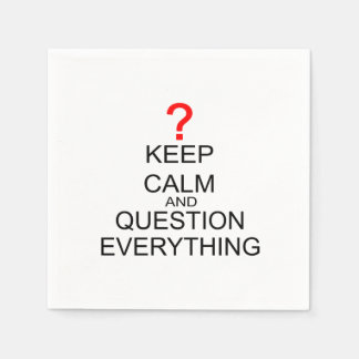 Keep Calm And Question Everything Standard Cocktail Napkin