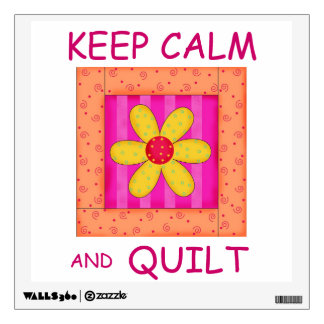 Keep Calm and Quilt Applique Flower Block Wall Decal
