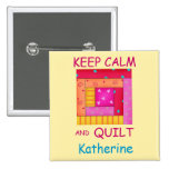 Keep Calm and Quilt Colorful Log Cabin Block Pinback Buttons