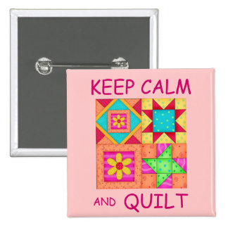 Keep Calm and Quilt Colorful Patchwork Blocks Pinback Button