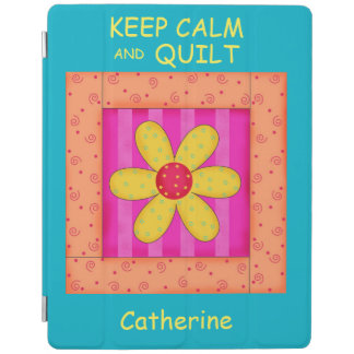 Keep Calm and Quilt Flower Name Personalized iPad Cover