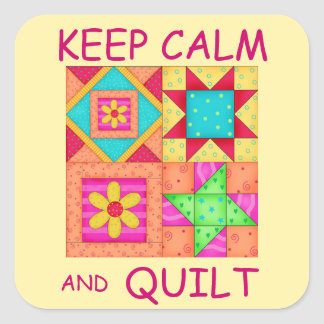Keep Calm and Quilt For Block  Colorful Patchwork Square Sticker