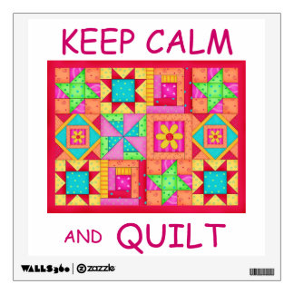 Keep Calm and Quilt Multi Block Patchwork Quilt Wall Decal