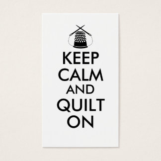 Keep Calm and Quilt On Sewing Thimble Needles Business Card