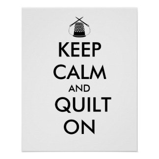 Keep Calm and Quilt On Sewing Thimble Needles Print