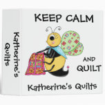 Keep Calm and Quilt Whimsy Honey Bee Art 3 Ring Binder