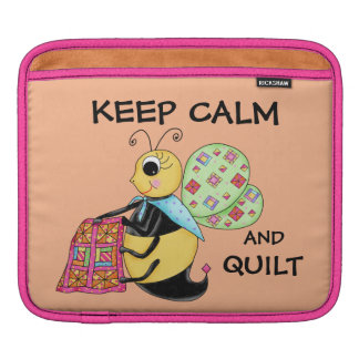 Keep Calm and Quilt Whimsy Honey Bee Art Sleeve For iPads