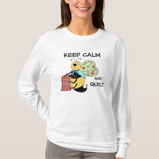 Keep Calm and Quilt Whimsy Honey Bee Art T-Shirt