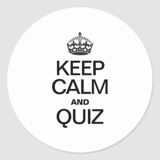 KEEP CALM AND QUIZ ROUND STICKERS