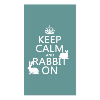 Keep Calm and Rabbit On - all colors Business Card Template