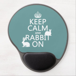 Keep Calm and Rabbit On - all colors Gel Mouse Pad