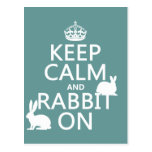 Keep Calm and Rabbit On - all colors Postcard