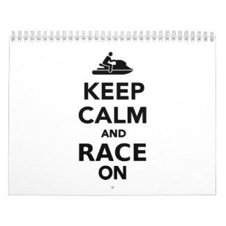 Keep calm and race on calendar