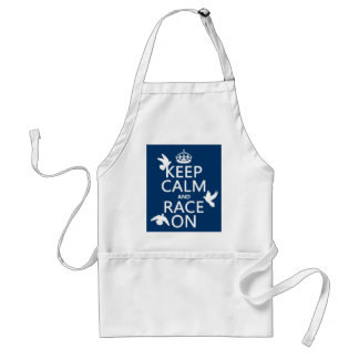 Keep Calm and Race On (Pigeons) (all colors) Adult Apron