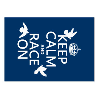 Keep Calm and Race On (Pigeons) (all colors) Large Business Card