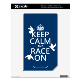 Keep Calm and Race On (Pigeons) (all colors) NOOK Color Decal