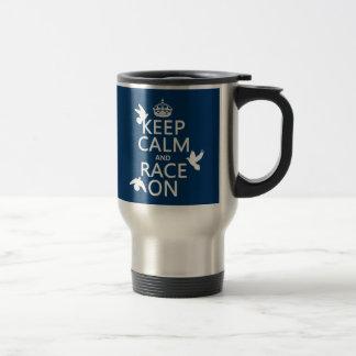 Keep Calm and Race On (Pigeons) (all colors) Travel Mug