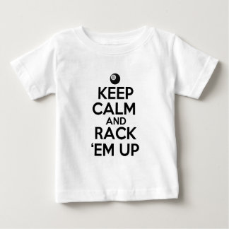Keep Calm and Rack 'em Up! Baby T-Shirt