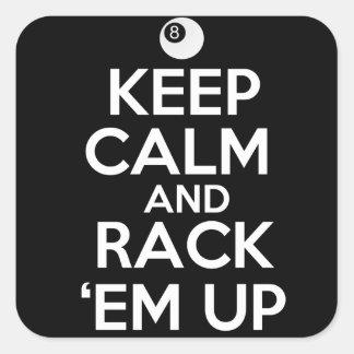 Keep Calm and Rack 'em Up! Square Sticker