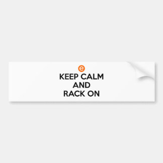 Keep Calm and Rack On Bumper Sticker
