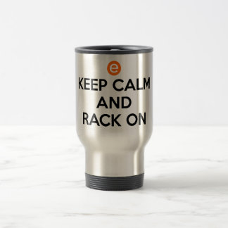 Keep Calm and Rack On Travel Mug