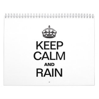 KEEP CALM AND RAIN WALL CALENDAR